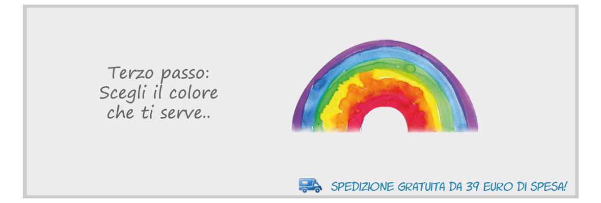 Terzo passo: scegli il colore che ti serve..
